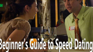Beginner's Guide to Speed Dating