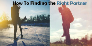 How to Improve Your Chances of Finding the Right Partner