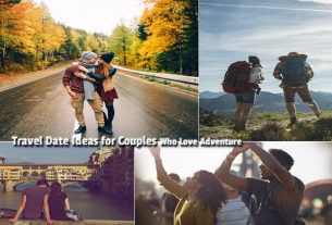 6 Travel Date Ideas for Couples Who Love Adventure